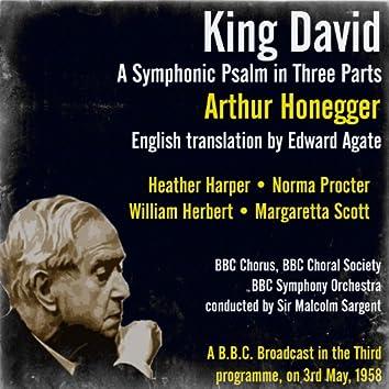 Arthur Honegger: King David A Symphonic Psalm in Three Parts (English translation by Edward Agate)