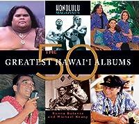 Honolulu Magazine's The 50 Greatest Hawaii Albums