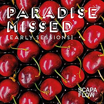 Paradise Missed (Early Sessions)