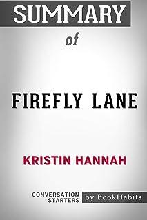 Summary of Firefly Lane by Kristin Hannah: Conversation Starters