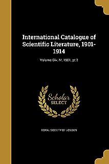 International Catalogue of Scientific Literature, 1901-1914; Volume DIV. M, 1901, PT.2