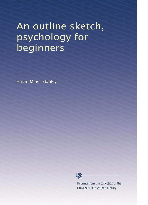 安定した切断するダウンタウンAn outline sketch, psychology for beginners