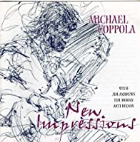 New Impressions by Michael Coppola (2003-05-03)