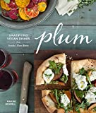 Plum: Gratifying Vegan Dishes from Seattle's Plum Bistro