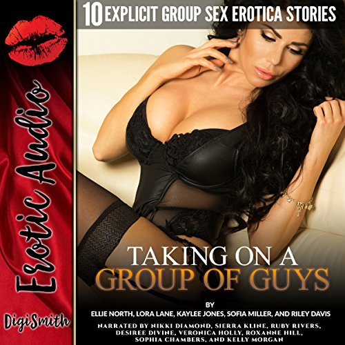 Taking on a Group of Guys: Ten Explicit Group Sex Erotica Stories cover art