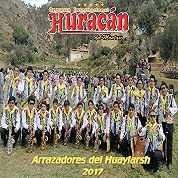 Arrazadores del Huaylarsh (Huaylarsh)