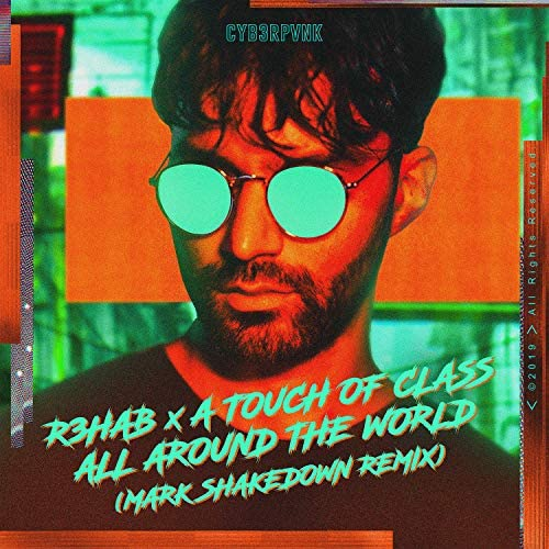 R3HAB & A Touch Of Class