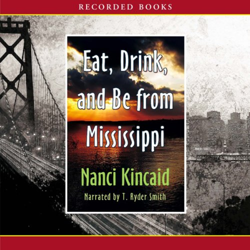 Eat, Drink and Be from Mississippi audiobook cover art