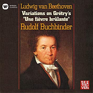 "Beethoven: 8 Variations on Grétry's ""Une fièvre brûlante"", WoO 72"