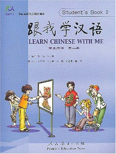 Learn chinese with me. Student s book. Ediz. cinese. Per le Scuole superiori (Vol. 2)
