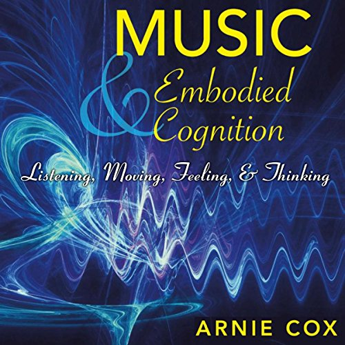 Couverture de Music and Embodied Cognition