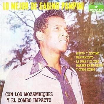 Lo Mejor de Gabino Pampini con los Mozambiques y el Combo Impacto
