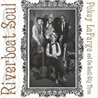 Riverboat Soul by Pokey LaFarge and the South City Three (2010-02-16)