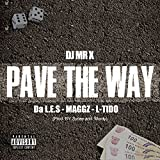 Pave The Way [Explicit]