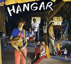 Hangar - Edition limitée