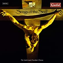 Songs of the Soul - Saint Louis Chamber Chorus Guild