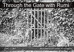 Through the Gate with Rumi 2018: Black & White Gates in Ireland's South East with Rumi Wisdom Sayings. (Calvendo Knowledge)