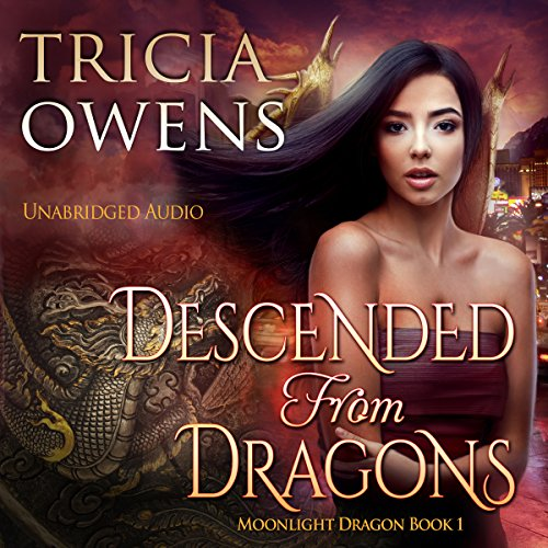 Descended from Dragons: An Urban Fantasy audiobook cover art