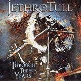 Songtexte von Jethro Tull - Through the Years
