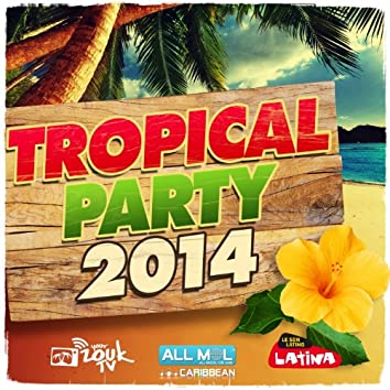 Tropical Party 2014