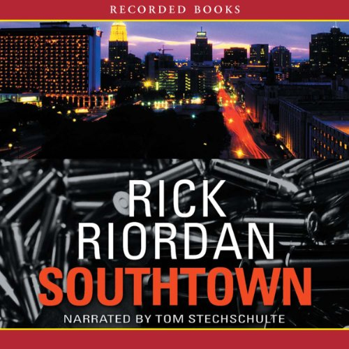 Southtown Audiobook By Rick Riordan cover art