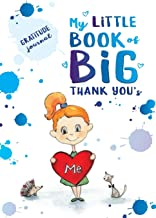 My Little Book of BIG Thank You's (Body Love and Gratitude)