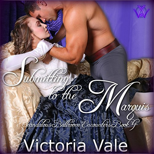 Couverture de Submitting to the Marquis: A BDSM Erotic Regency Romance