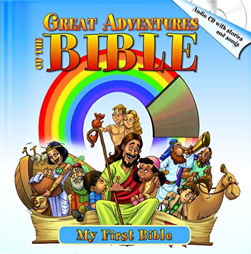 Great Adventures of the Bible: Best Bible Stories, Including Audio CD with Stories & Songs (My First Bible)