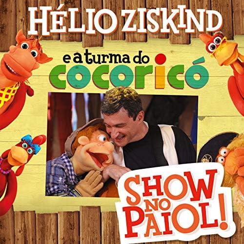 Hélio Ziskind & A Turma do Cocoricó