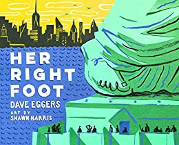 Her Right Foot by [Dave Eggers, Shawn Harris]