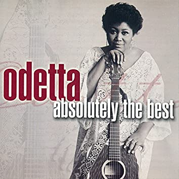 Absolutely The Best: Odetta