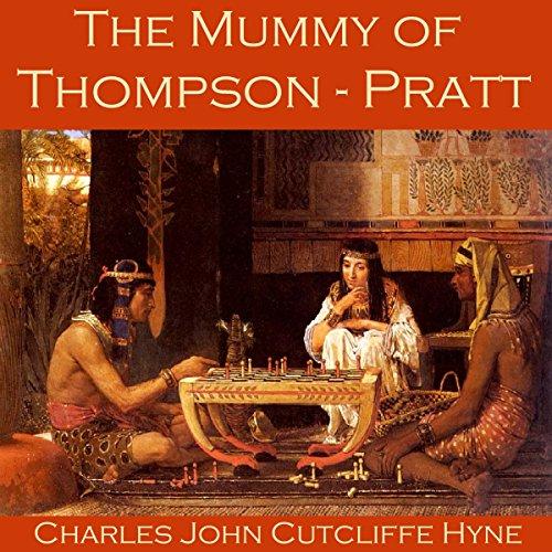 The Mummy of Thompson-Pratt cover art