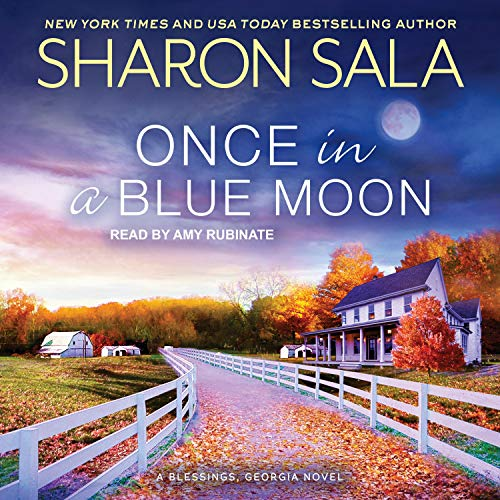 Once in a Blue Moon Audiobook By Sharon Sala cover art