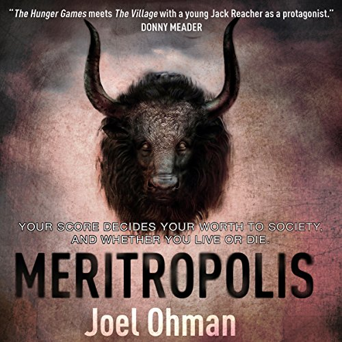 Meritropolis                   By:                                                                                                                                 Joel Ohman                               Narrated by:                                                                                                                                 Mikael Naramore                      Length: 7 hrs and 11 mins     1 rating     Overall 2.0