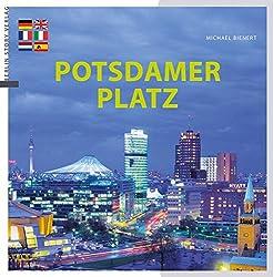 Potsdamer Platz: Am Puls von Berlin