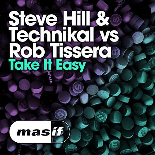Steve Hill, Technikal & Rob Tissera
