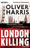 London Killing: Thriller (London-Thrillerreihe mit Detective Nick Belsey, Band 1)