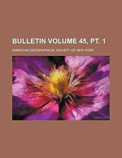 Bulletin Volume 45, PT. 1