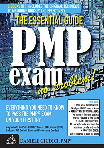 PMP exam no problem!: Everything you need to know to pass the PMP Exam on your first try. Aligned with PMbok Sixth Edition (English Edition)