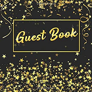 Guest Book: 108 Pages Gold Starts Cover: Bonus Gift Log Keepsake Pages, Square 8.5x8.5 Inches for Birthday, Bridal Shower,...