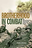 Image of Brotherhood in Combat: How African Americans Found Equality in Korea and Vietnam