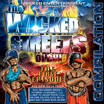 The Wicked Streets of Chi - The First Episode
