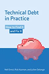 Technical Debt in Practice: How to Find It and Fix It (English Edition) Format Kindle