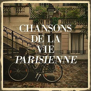 Chansons de la vie parisienne