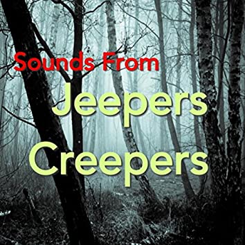 Sounds From Jeepers Creepers
