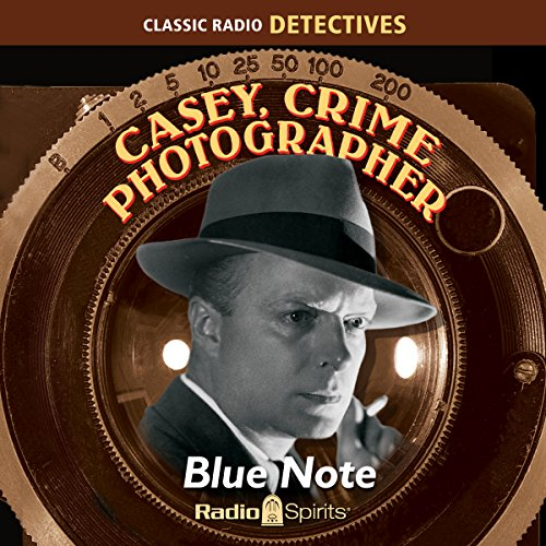 Casey, Crime Photographer: Blue Note audiobook cover art