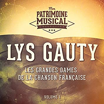 Les grandes dames de la chanson française : Lys Gauty, Vol. 1