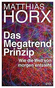 Hardcover Das Megatrend-Prinzip [German] Book