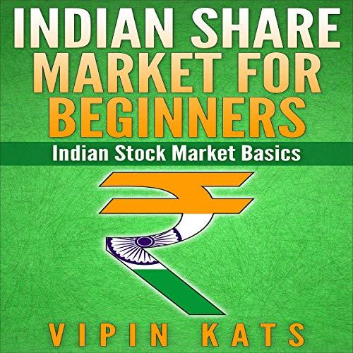 Indian Share Market for Beginners: Indian Stock Market Basics cover art
