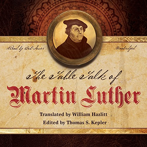 The Table Talk of Martin Luther copertina